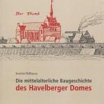 Joachim Hoffman: Die mittelalterliche Baugeschichte des Havelberger Domes